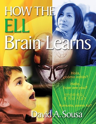 How The ELL Brain Learns By Sousa, David A. (EDT)